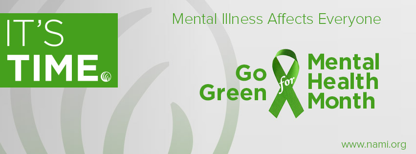 mental illness affects everyone, go green mental health month